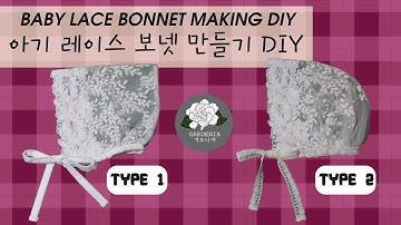 [가드니아 Gardenia] 무료 패턴 레이스 보넷 만들기 아기 레이스 모자 DIY Baby Lace Bonnet Hat Making DIY