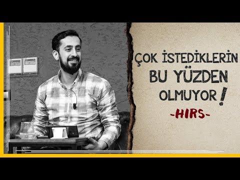 ÇOK İSTEDİKLERİN BU YÜZDEN OLMUYOR - HIRS  | Mehmet Yıldız