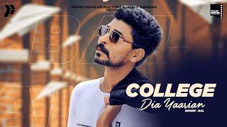 New Punjabi Song 2020 | College Dia Yaariyan - Bal | Aiesele | Latest Punjabi Song 2020