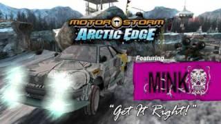 """MotorStorm Arctic Edge - """"Get It Right"""" - Mink"""