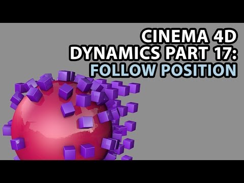 Cinema 4D Dynamics Part 17: Follow Position and Rotation