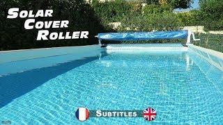 Enrouleur bache à bulles pour piscines hors sol