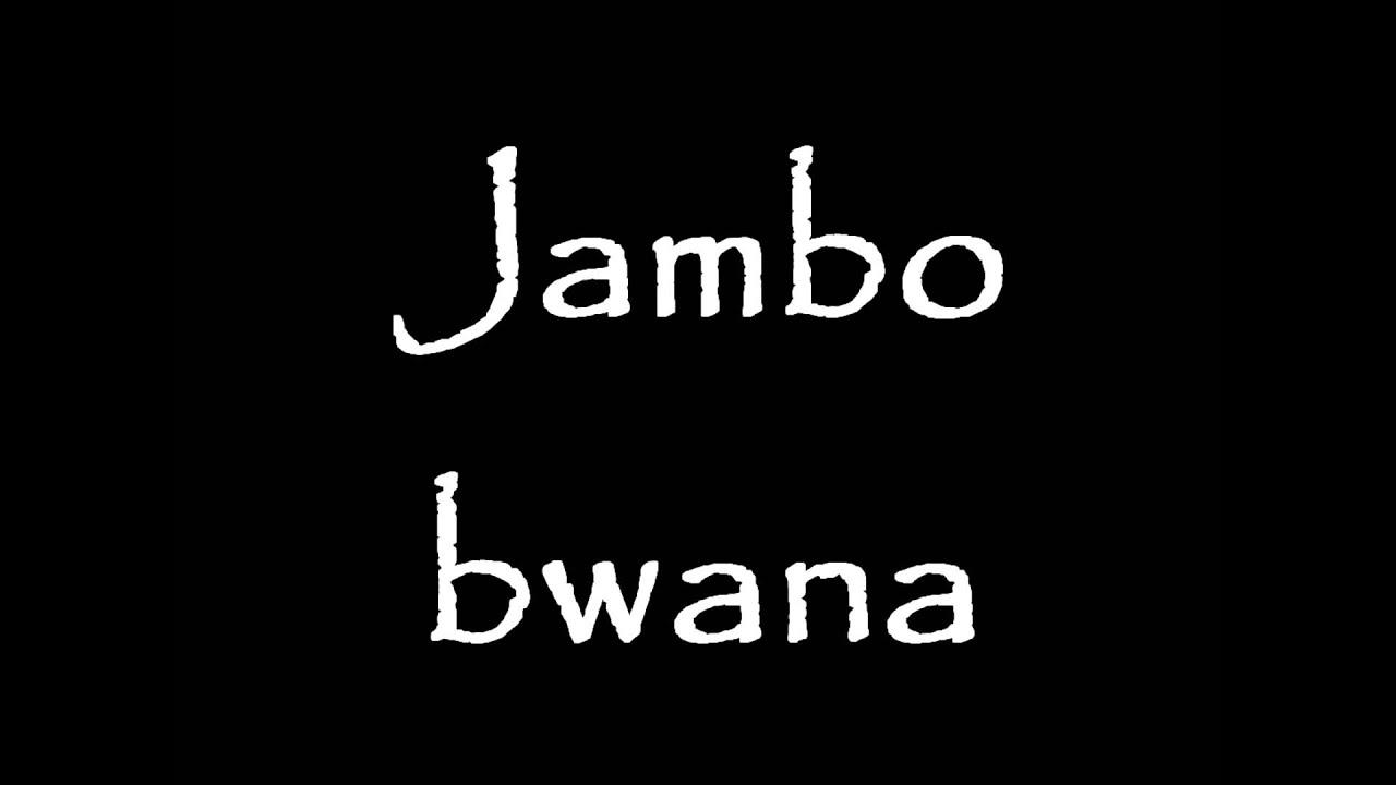 Jambo bwana