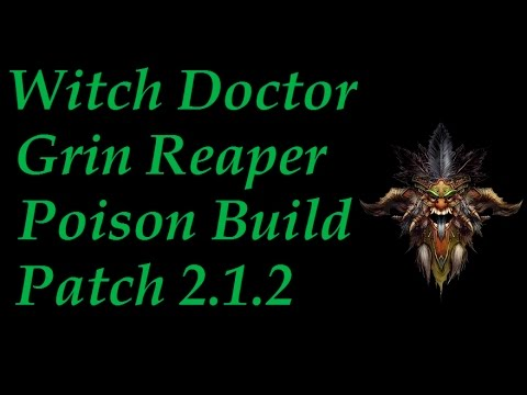 Witch Doctor Poison Grin Reaper Build Patch 2.1.2 Diablo 3 Reaper of Souls
