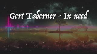 Скачать Gert Taberner In Need Nightcore