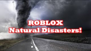 Andy Plays - ROBLOX Natural Disasters