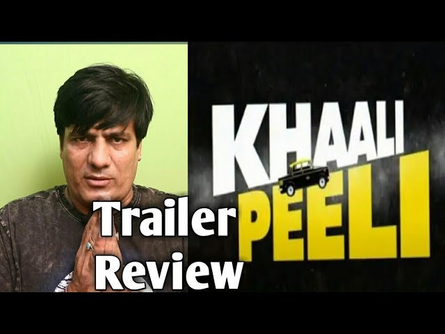 KHALI PEELI Trailer REVIEW || Khali Peeli Trailer Reaction || Ishaan | Ananya Panday | Maqbool Khan