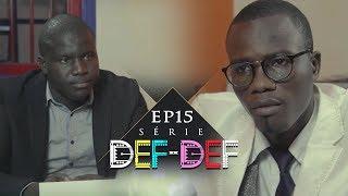 Série Def Def - Episode 15