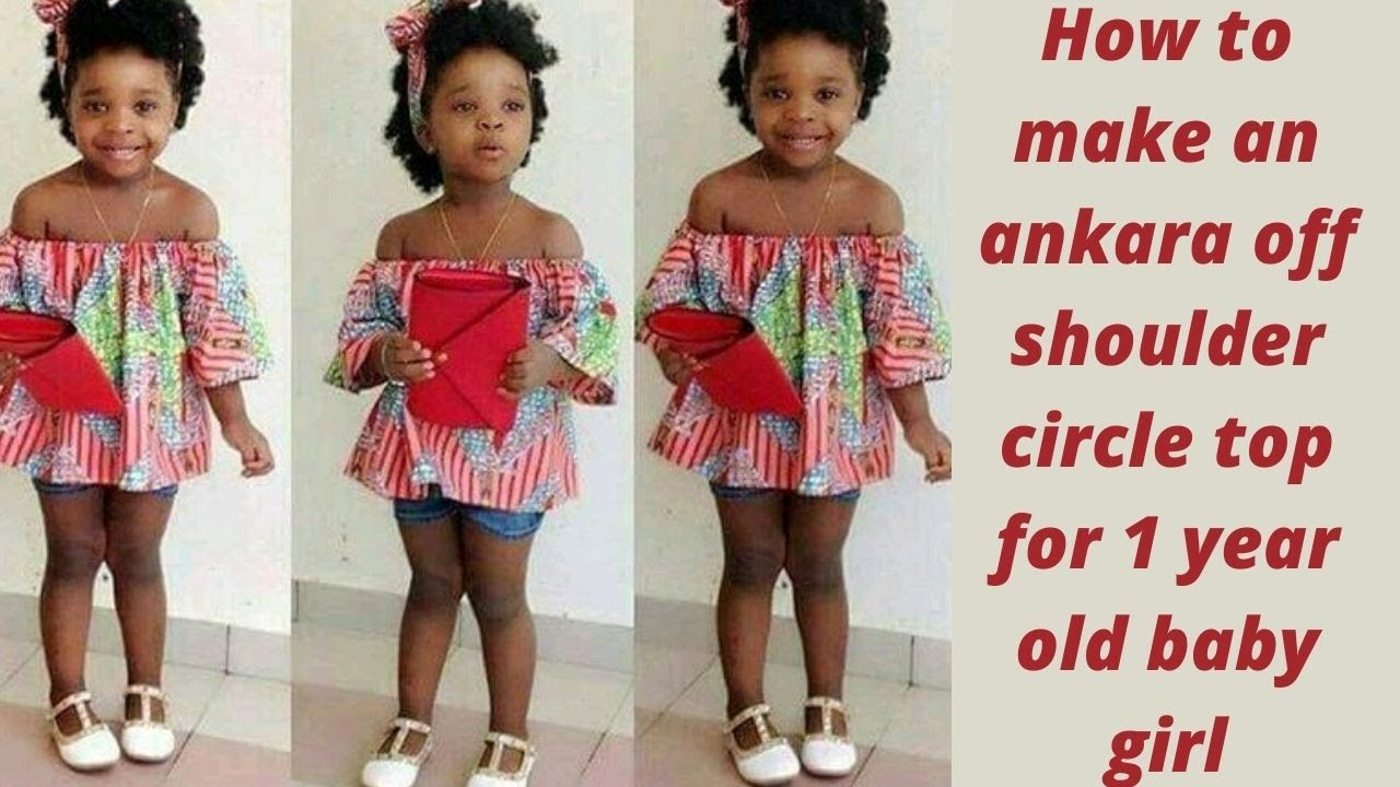 Download HOW TO MAKE AN ANKARA OFF SHOULDER CIRCLE TOP FOR 1 YEAR OLD BABY GIRL.