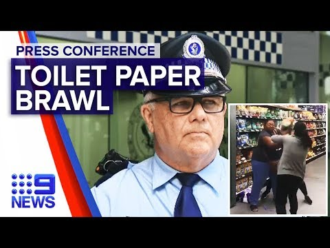 Coronavirus: Police update on Woolworths toilet paper brawl | Nine News Australia