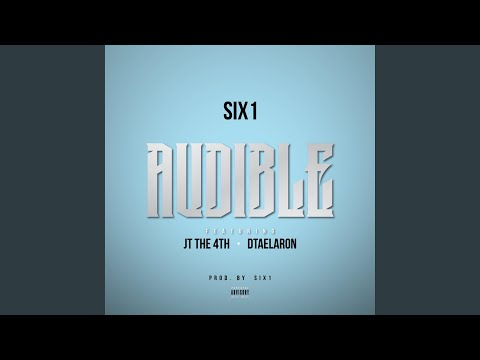 Audible (feat. Jt the 4th & DtaeLaron)