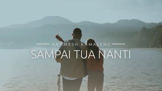 Download Andmesh - Sampai Tua Nanti (Official Music Video)