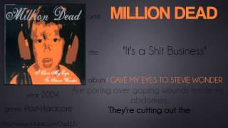 Watch Million Dead Its A Shit Business video