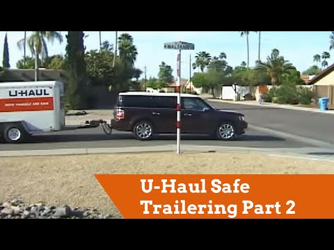 U-Haul: Tips: Learn How To Load And Haul A Trailer Safely on