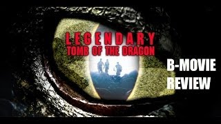 LEGENDARY : TOMB OF THE DRAGON ( 2013 Scott Adkins ) B-Movie Review