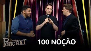 Porchat e Paulo Vieira se enfrentam no desafio 100 Noção