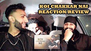 Koi Chakkar Ni | Karan Aujla | Deep Jandu | Geet Nation REACTION/REVIEW