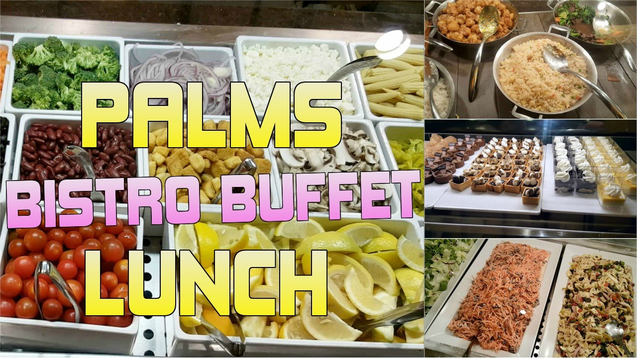 las vegas palms bistro buffet lunch tour 2016 youtube rh youtube com palms casino buffet menu palms casino buffet menu