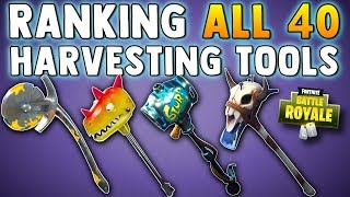 RANKING EVERY HARVESTING TOOL IN FORTNITE BATTLE ROYALE - All 40 Harvesting Tools in Fortnite BR
