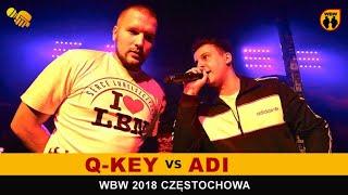 Q-KEY vs ADI  WBW 2018  Częstochowa (1/4) Freestyle Battle