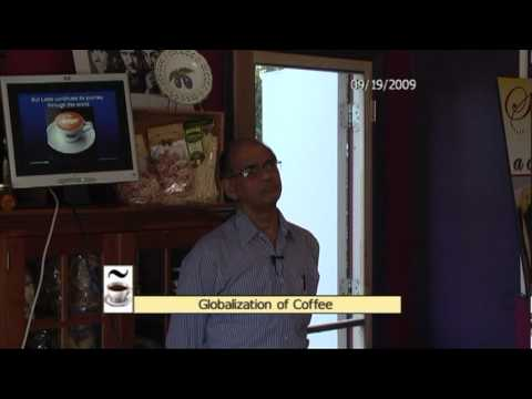 Globalization of coffee: From Islamic Wine to International Latte – Nayan Chanda