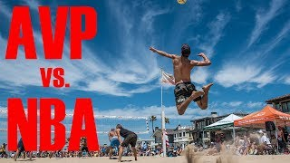 THE GREATEST BEACH VOLLEYBALL MATCH EVER | AVP vs. NBA