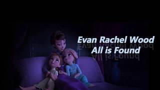 Gambar cover Frozen 2/All is Found-Evan Rachel Wood(full lyrics video)