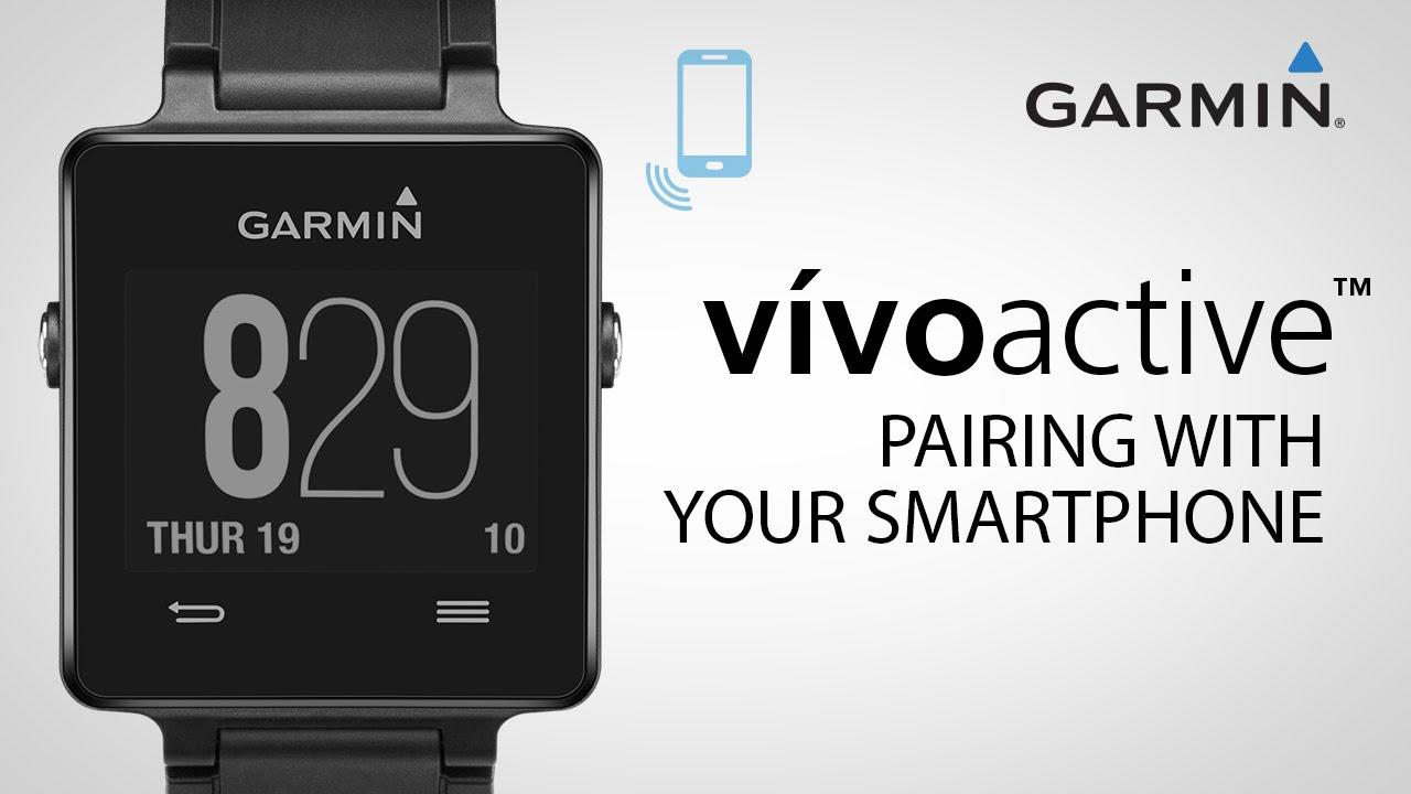 Garmin vívoactive: Pairing with Your Smartphone