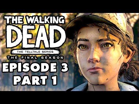 The Walking Dead: The Final Season - Episode 3: Broken Toys - Gameplay Walkthrough Part 1