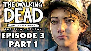 The Walking Dead: The Final Season - Episode 3: Broken Toys - Gameplay Walkthrough Part 1
