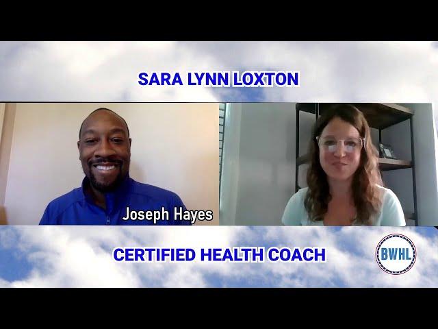 Sara Lynn Loxton: Certified Health Coach