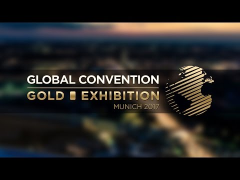 Global Convention & Gold Exhibition 2017: The revolution of gold is here