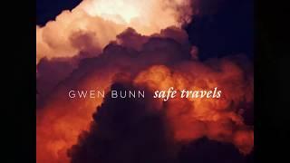 Gwen Bunn   Not A Dream