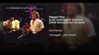 Maggie May [Live Unplugged Version]