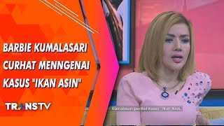 "RUMPI - Waduh Barbie Kumalasari Curhat Mengenai Kasus ""Ikan Asin"" (19/7/19) Part 1"