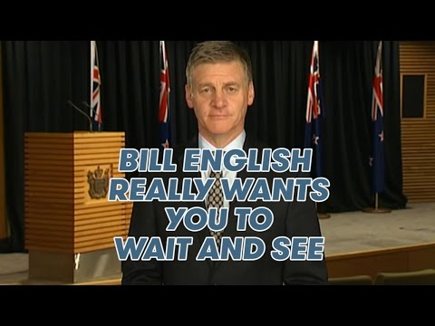 Bill English Really Wants You To Wait And See