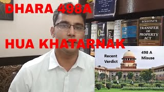 498A- How recent Supreme Court judgement will affect your case? Best ways to deal with 498a