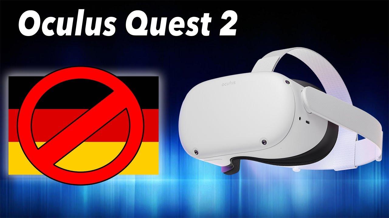 UNGLAUBLICH! Die neue Oculus Quest 2 ist NICHT in Deutschland verfügbar! Bestellung aus Frankreich!