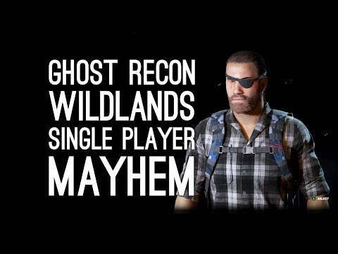 Ghost Recon Wildlands Single Player Gameplay: SAVE ME, GHOSTS