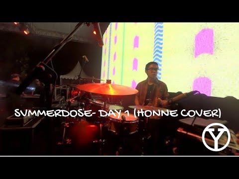 SVMMERDOSE - DAY 1 (HONNE COVER) | YANDI ANDAPUTRA DRUM CAM