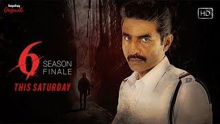 Six  | Trailer | Season Finale | Hoichoi Originals