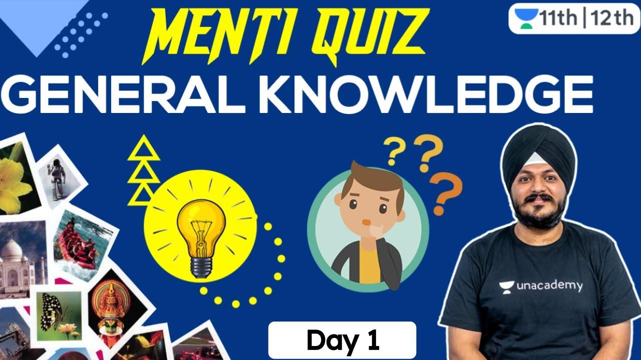 General Knowledge   GK   Menti Quiz   Unacademy Class 11 & 12   Indrajeet Sangtani