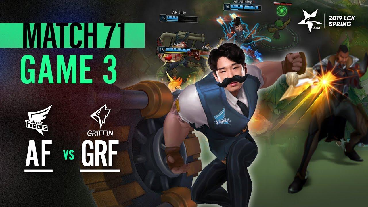 AF vs GRF Match71 Game3 Highlight   2019 LCK Spring