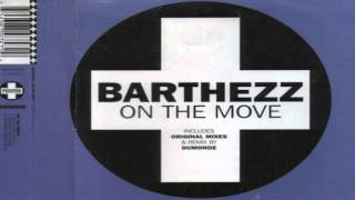 Barthezz - On the Move (Extended) (HD)