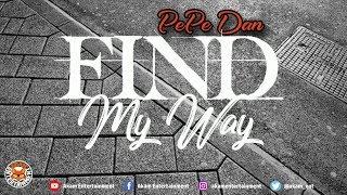 Pepe Dan - Find My Way - June 2018