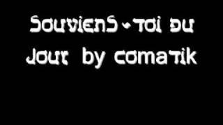 SOUVIENS TOI DU JOUR BY COMATIK