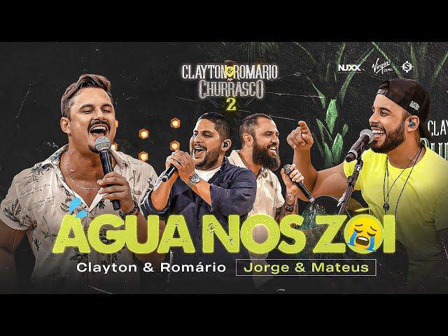 Clayton & Romário part Jorge e Mateus - Água nos Zói