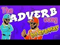 The Adverb Song | Learn through and rap with MC Grammar