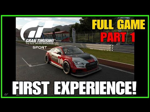 FIRST EXPERIENCE! | Gran Turismo Sport Part 1 | FULL GAME | PS4 PRO
