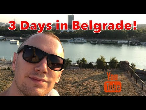 3 Days in Belgrade!